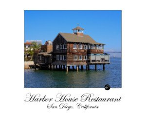 Harbor House Restaurant San Diego California