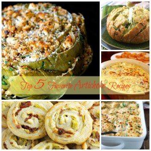 Top 5 Favorite Artichoke Recipes