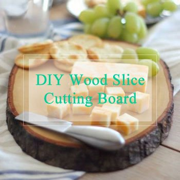 DIY Wood Slice Cutting Board by The Birch Cottage