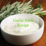 The Birch Cottage Roasted Garlic Aioli Recipe