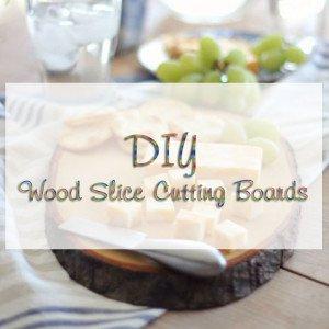 DIY Wood Slice Cutting Boards