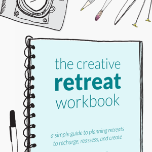 The Creative Retreat Workbook