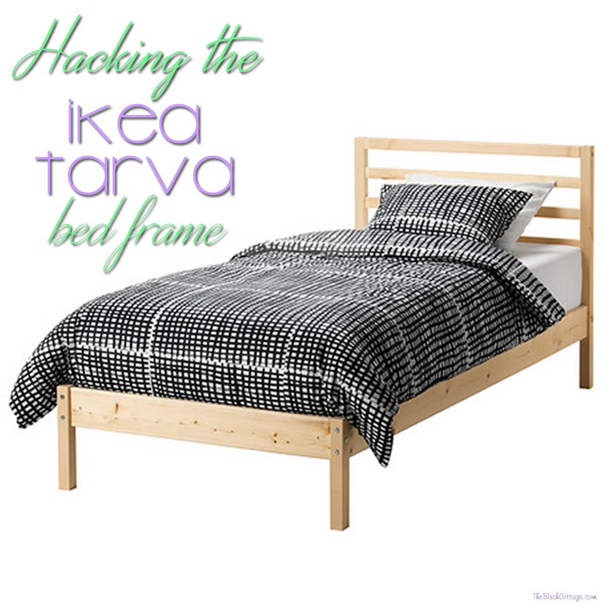 An Ikea Tarva Bed Hack The Birch Cottage