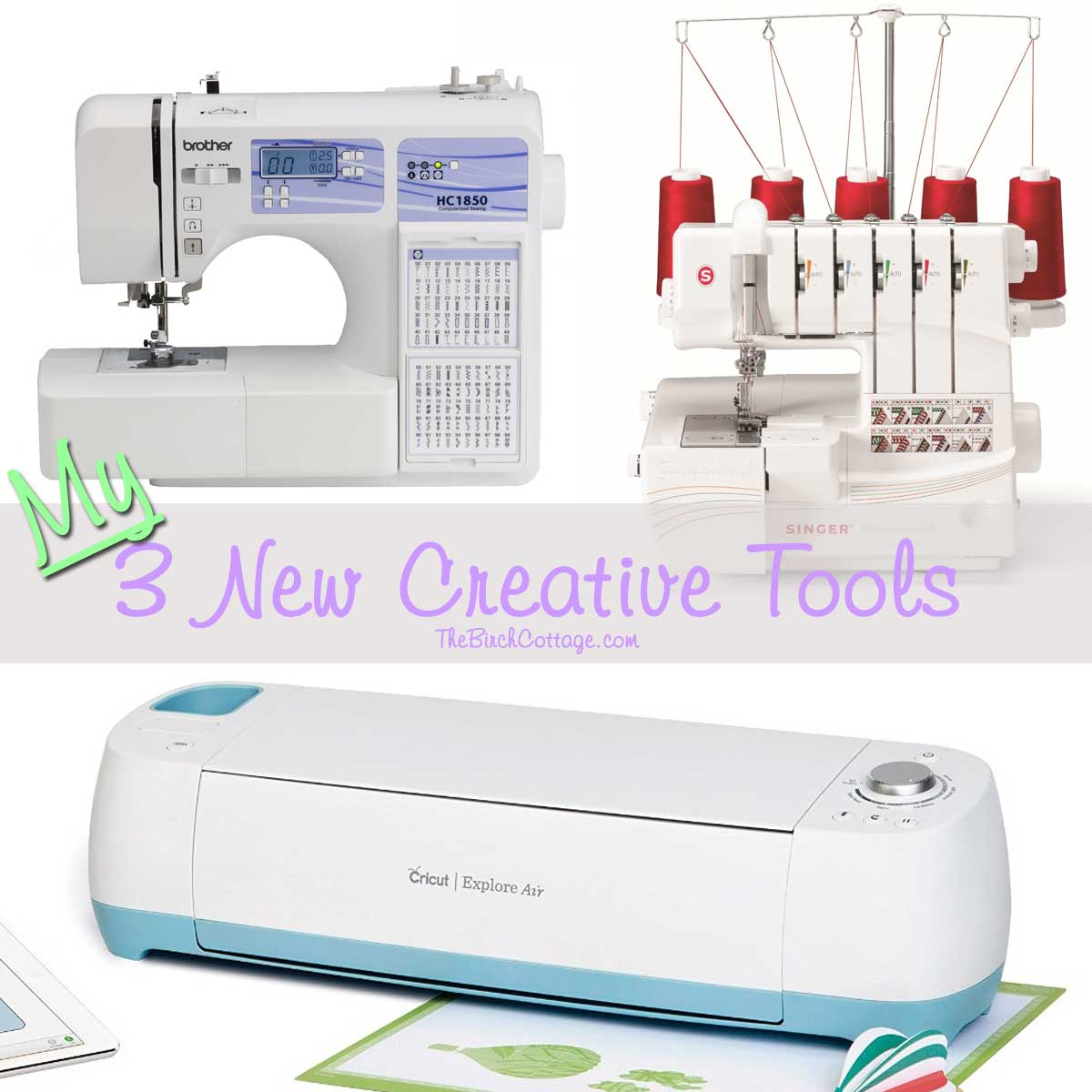 Three New Gifts: Brother Sewing Machine, Singer Serger, and Cricut Explore Air