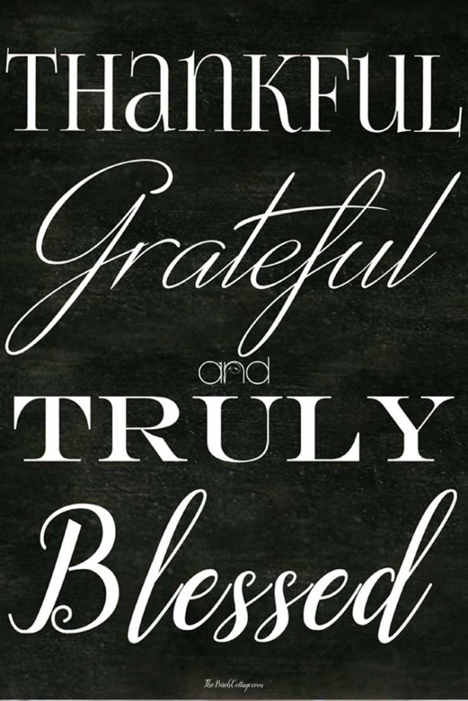 Thankful, Grateful and Truly Blessed Chalkboard Printable from The Birch Cottage
