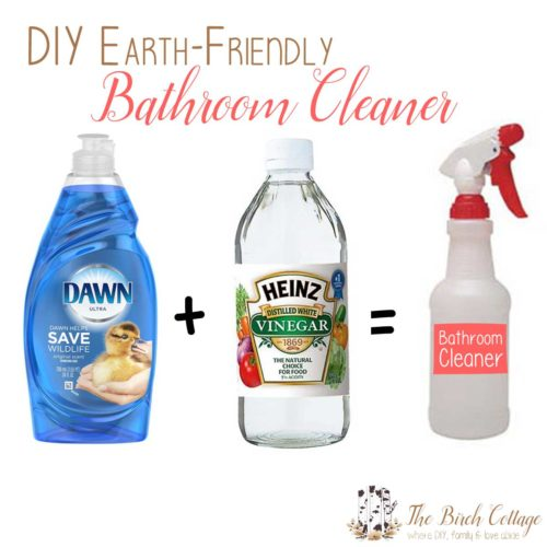 DIY Earth Friendly Bathroom Cleaner using original Dawn and white vinegar by The Birch Cottage