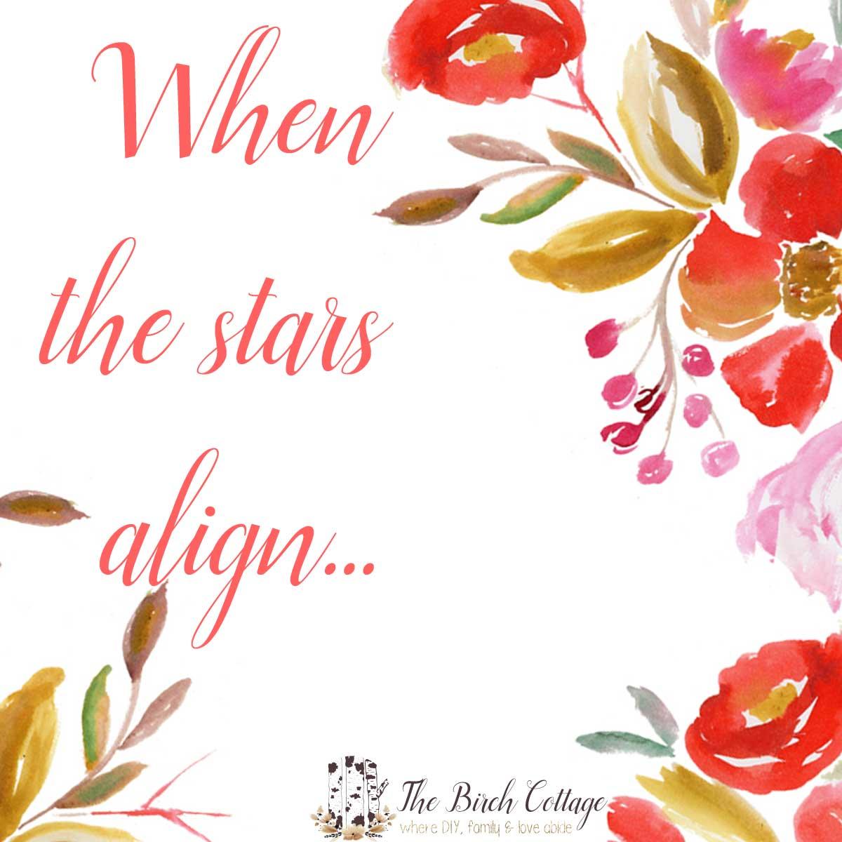 When the stars align...