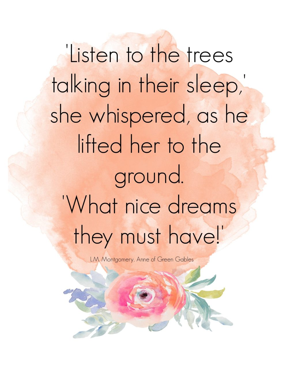 Listen to the trees by Anne of Green Gables printable by The Birch Cottage