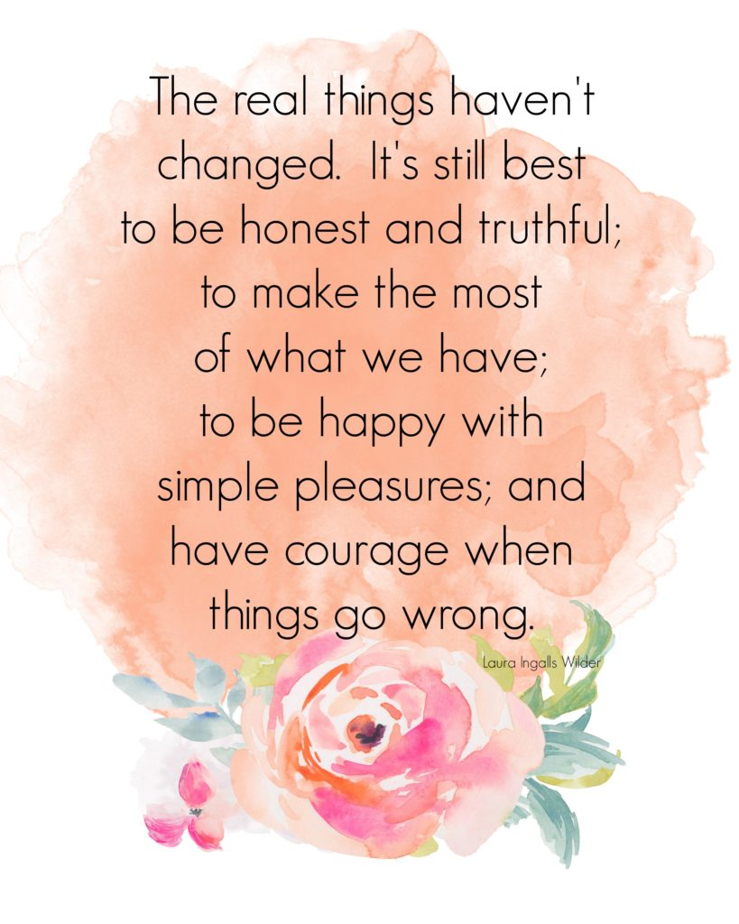 The Real Things quote from Laura Ingalls Wilder printable by The Birch Cottage