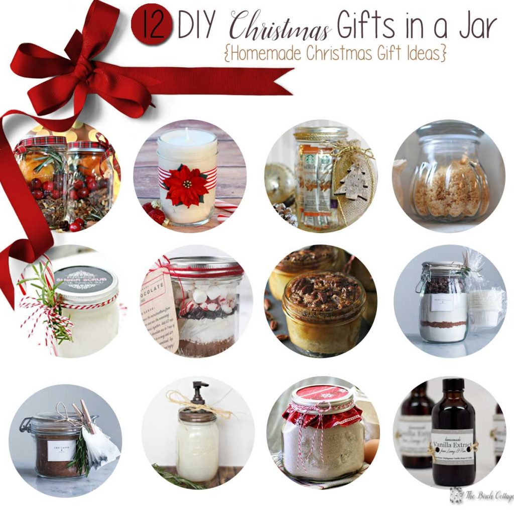 DIY Christmas Gifts in a Jar - Homemade Christmas Gifts - The Birch ...