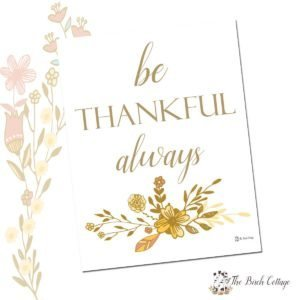 Thanksgiving Print - Be Thankful - by The Birch Cottage