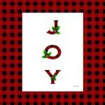 Rustic, whimsical yet classy plaid Joy Christmas prints are free to download from The Birch Cottage