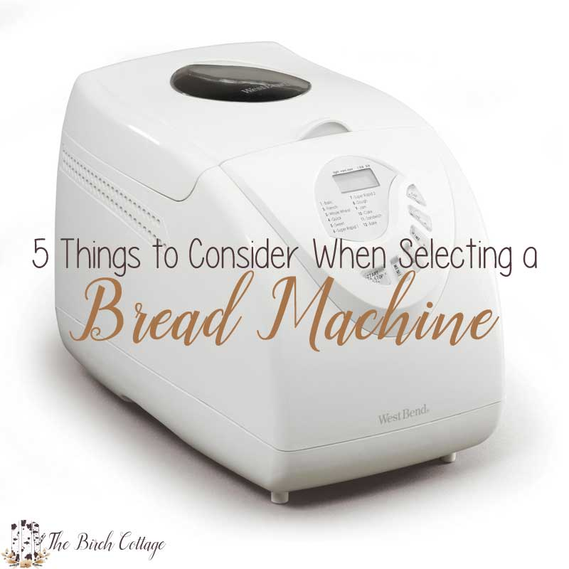 TTrying to decide which bread machine is right for you? Here are 5 things to consider before selecting a bread machine.