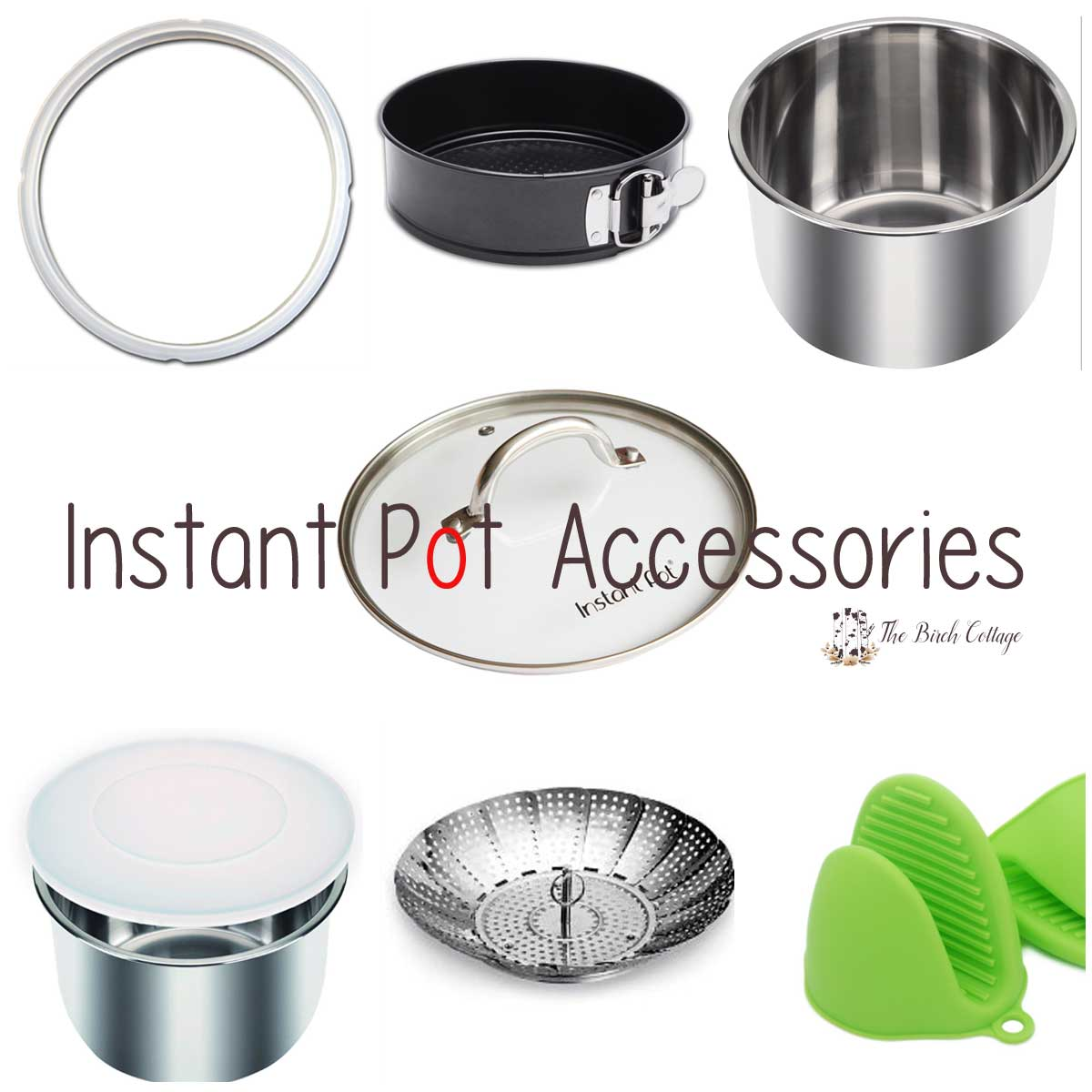 Recommended accessories for the Instant Pot
