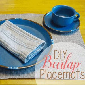 DIY Burlap Placemats from The Birch Cottage