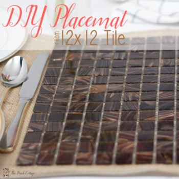 Make this DIY Placemat from 12x12 tiles to help beautify your tablescape. Follow the tutorial from The Birch Cottage.