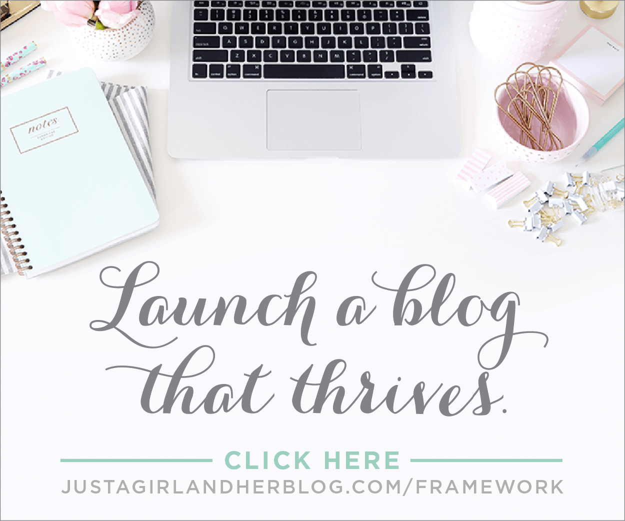 Launch a blog that thrives with Building a Framework from Abby at Just a Girl and Her Blog