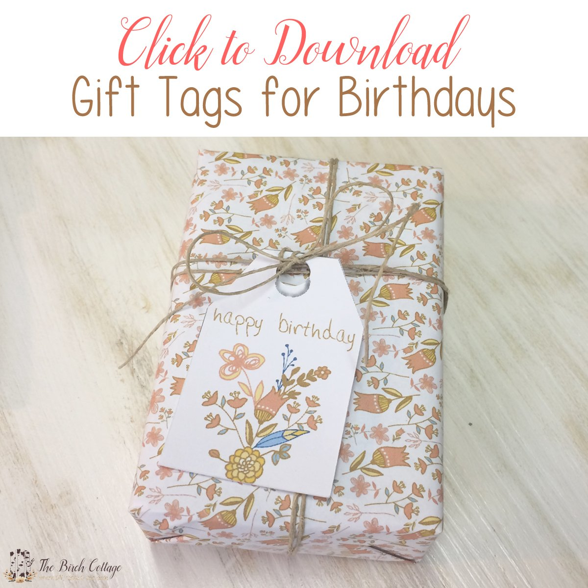Free printable birthday gift tags just for you the birch cottage download your large free printable birthday gift tags from the birch cottage negle