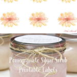 Whip up a batch of this Pomegranate Sugar Scrub and print out these pretty labels for use with Avery 228007 labels. You'll have an adorable, useful and handmade gift - perfect for mom!