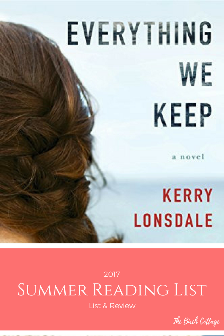 My Summer Reading List for 2017 - Everything We Keep