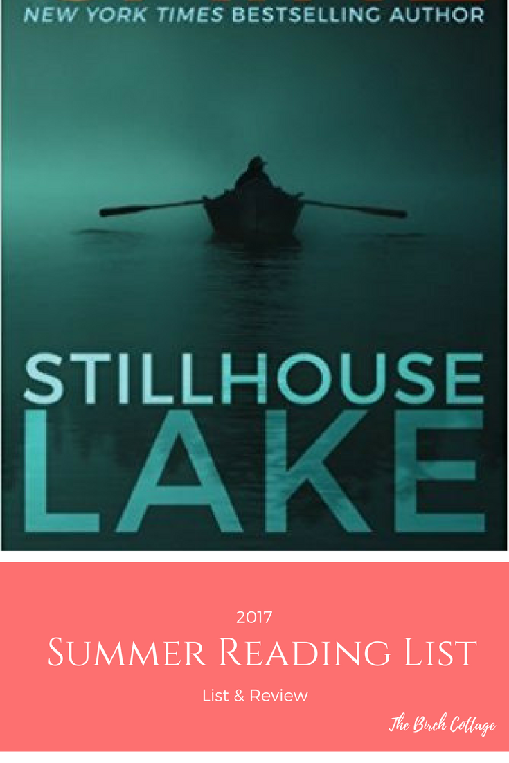 My Summer Reading List for 2017 - Stillhouse Lake