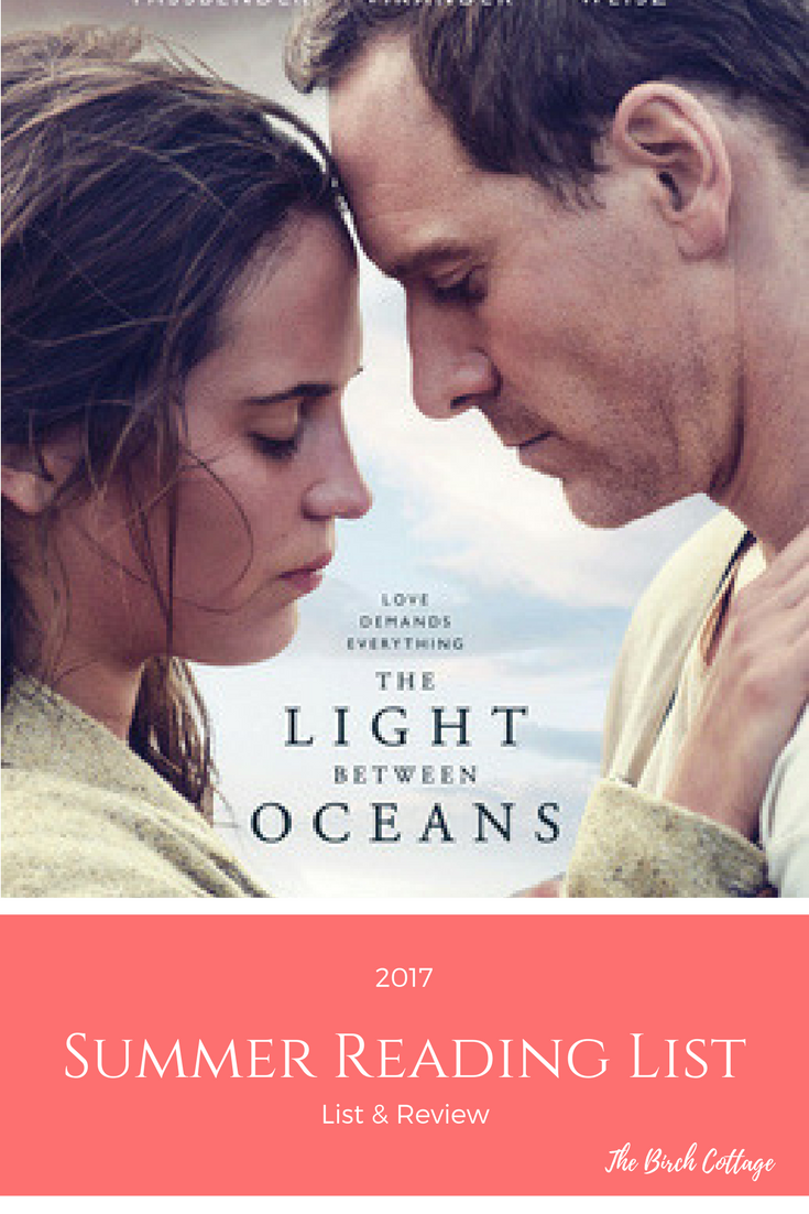 My Summer Reading List for 2017 - The Light Between Oceans
