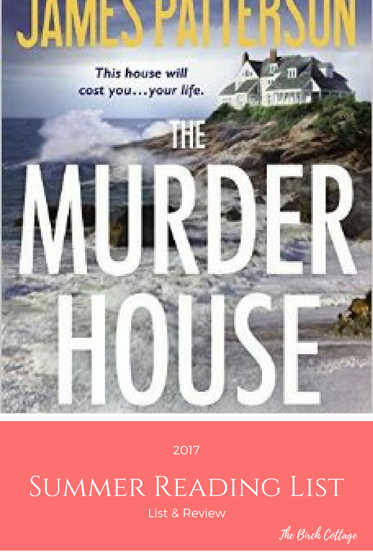 2017 Summer Reading List and Book Review by The Birch Cottage - The Murder House