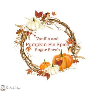 Vanilla Pumpkin Pie Spice Sugar Scrub Labels to Download