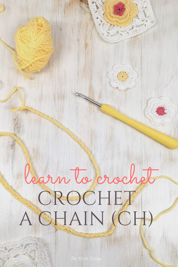Learn to crochet a chain by The Birch Cottage