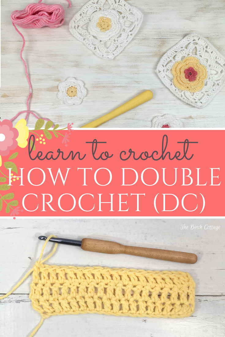 Learn how to double crochet in this learn to crochet series from The Birch Cottage