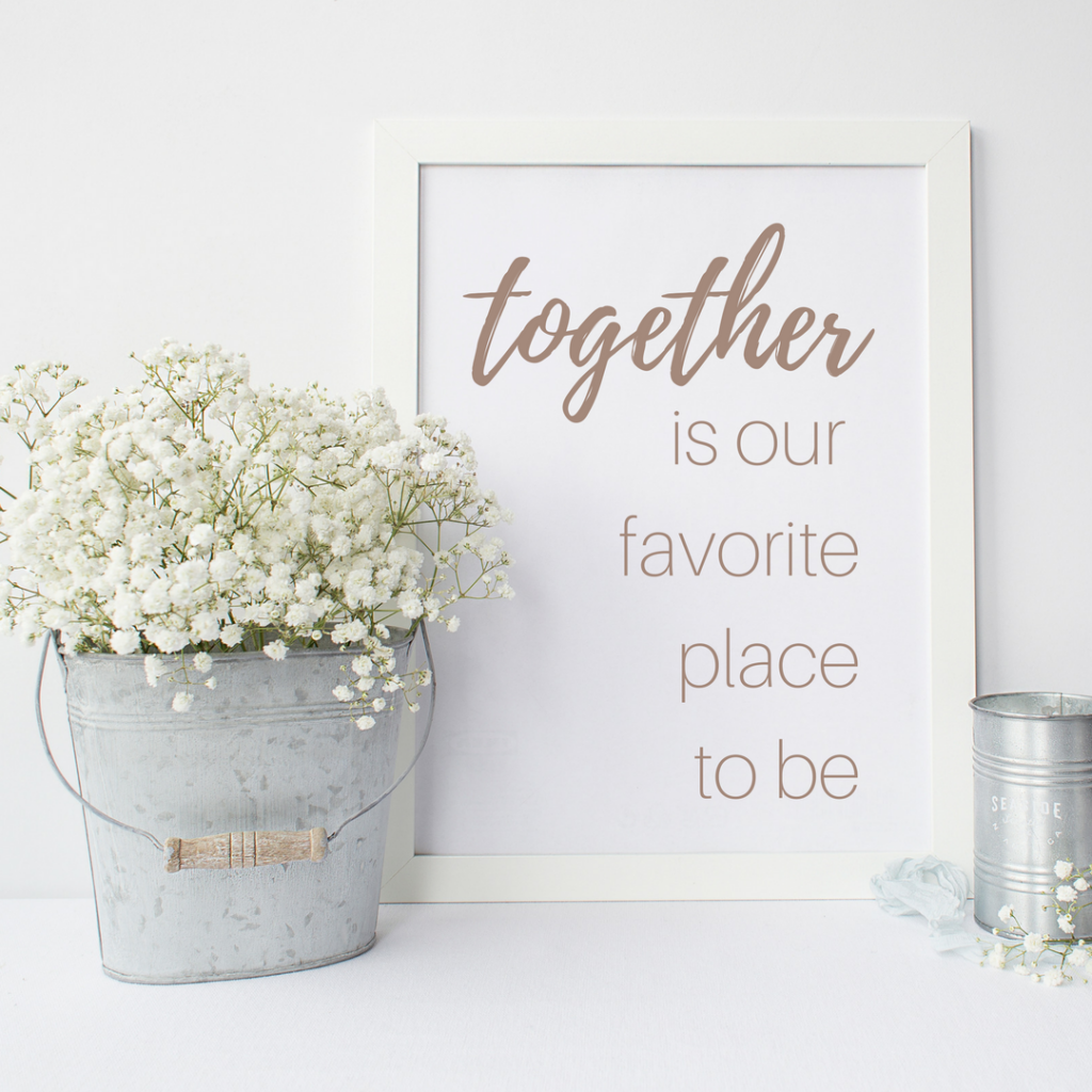 Love Print: Together is our favorite place to be.