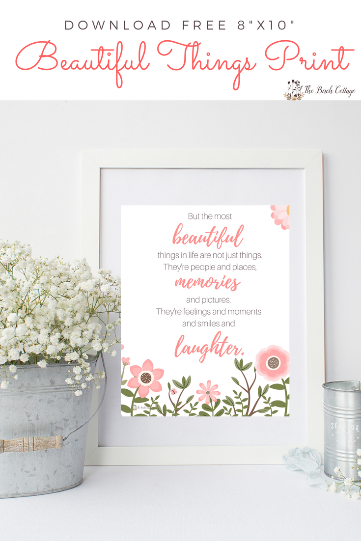 Download this free printable 8x10 Beautiful Things Print by The Birch Cottage