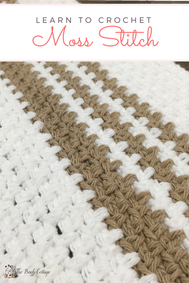 Crochet Moss Stitch by The Birch Cottage