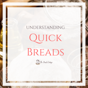 What you need to know about Quick Breads!