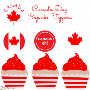 Canada Day Cupcake Toppers for Our Canadian Friends!