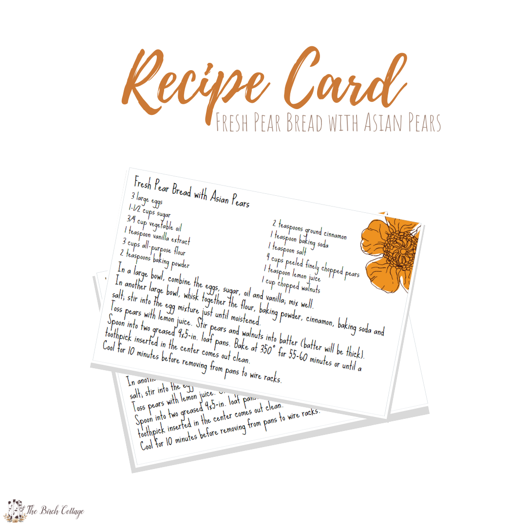 Fresh Pear Bread Recipe Card by The Birch Cottage