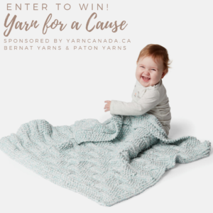 Knit or Crochet Yarn for a Cause by YarnCanada - The Birch Cottage