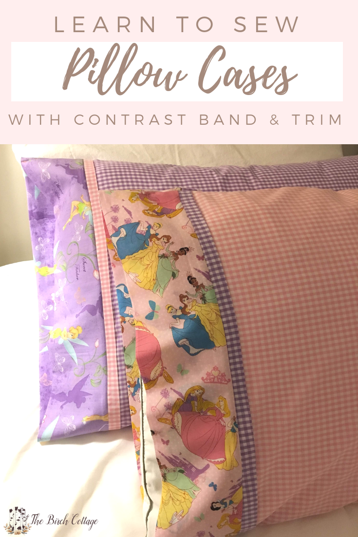 Learn How To Sew A Pillow Case The Birch Cottage