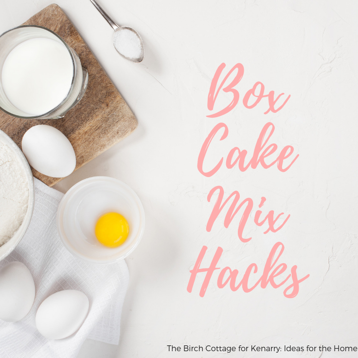 Box Cake Mix Hacks by The Birch Cottage