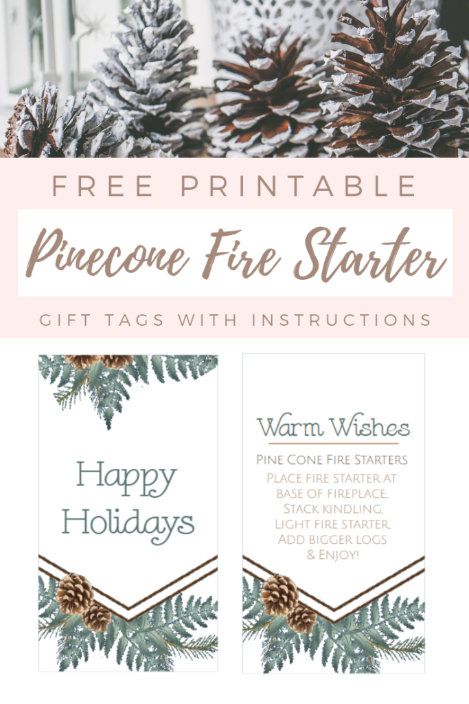 pinecone fire starters and printable gift tags