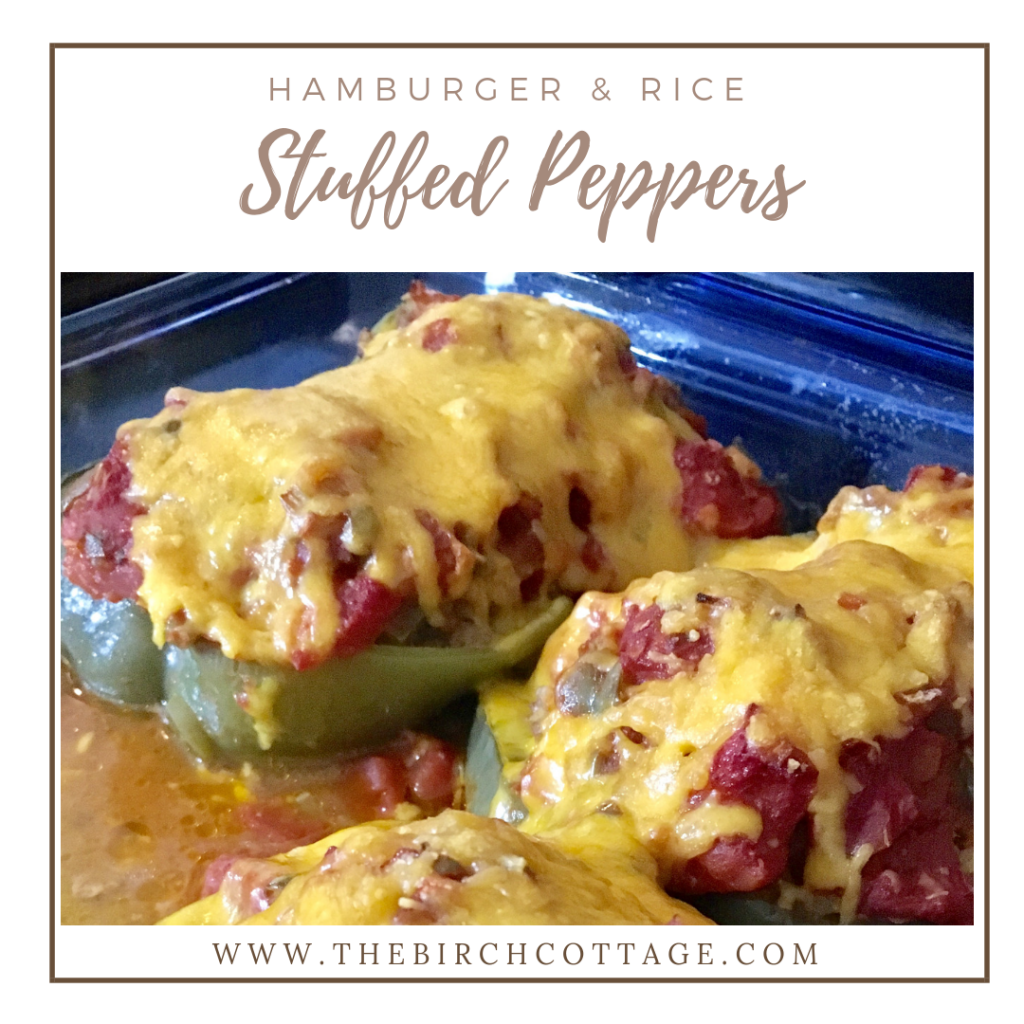 Hamburger and Rice Stuffed Peppers Recipe by The Birch Cottage