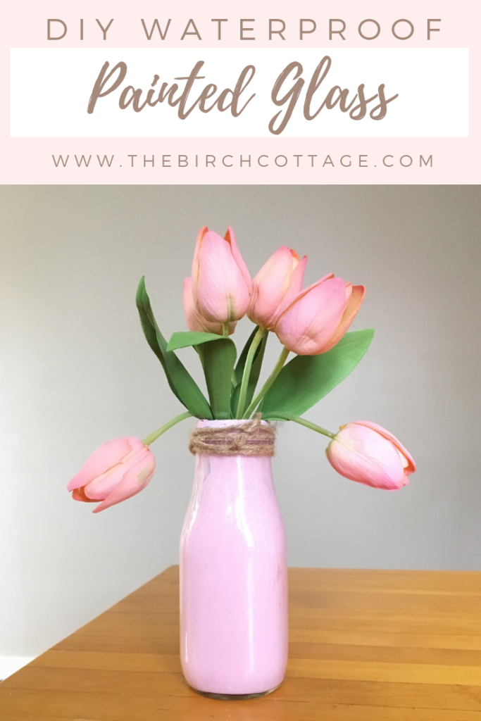 DIY Beautiful Waterproof Paitned Glass by The Birch Cottage