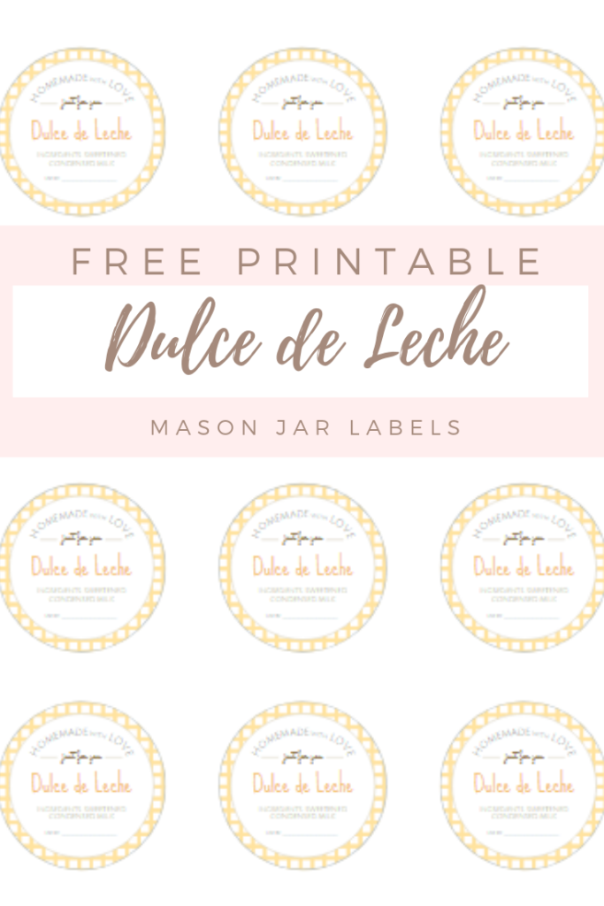picture about Free Printable Mason Jar Labels identified as Totally free Printable Mason Jar Labels for Dulce de Leche - The