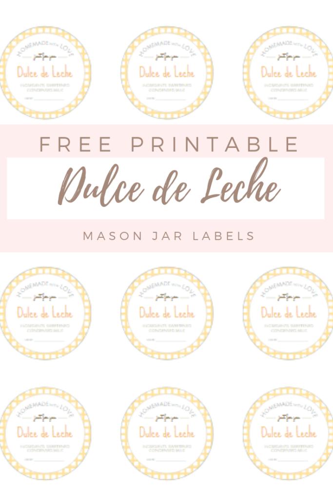 picture about Free Printable Mason Jar Labels named No cost Printable Mason Jar Labels for Dulce de Leche - The