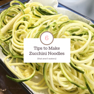 6 tips to make zucchini noodles that aren't watery!