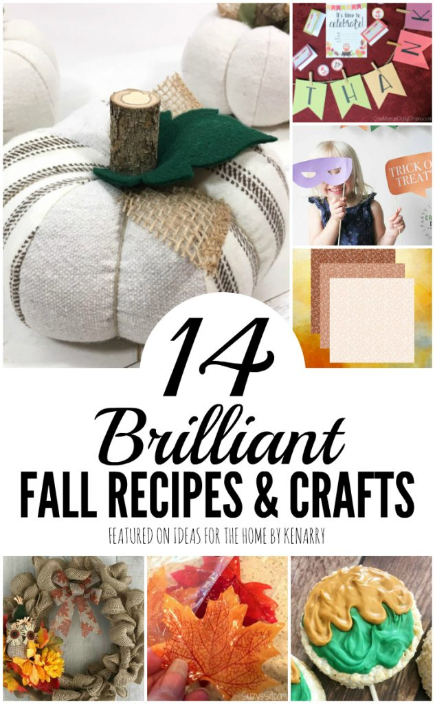 Brilliant fall recipe and craft ideas from the Kenarry Creative Team
