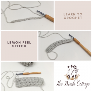 Learn to crochet the lemon peel stitch by The Birch Cottage