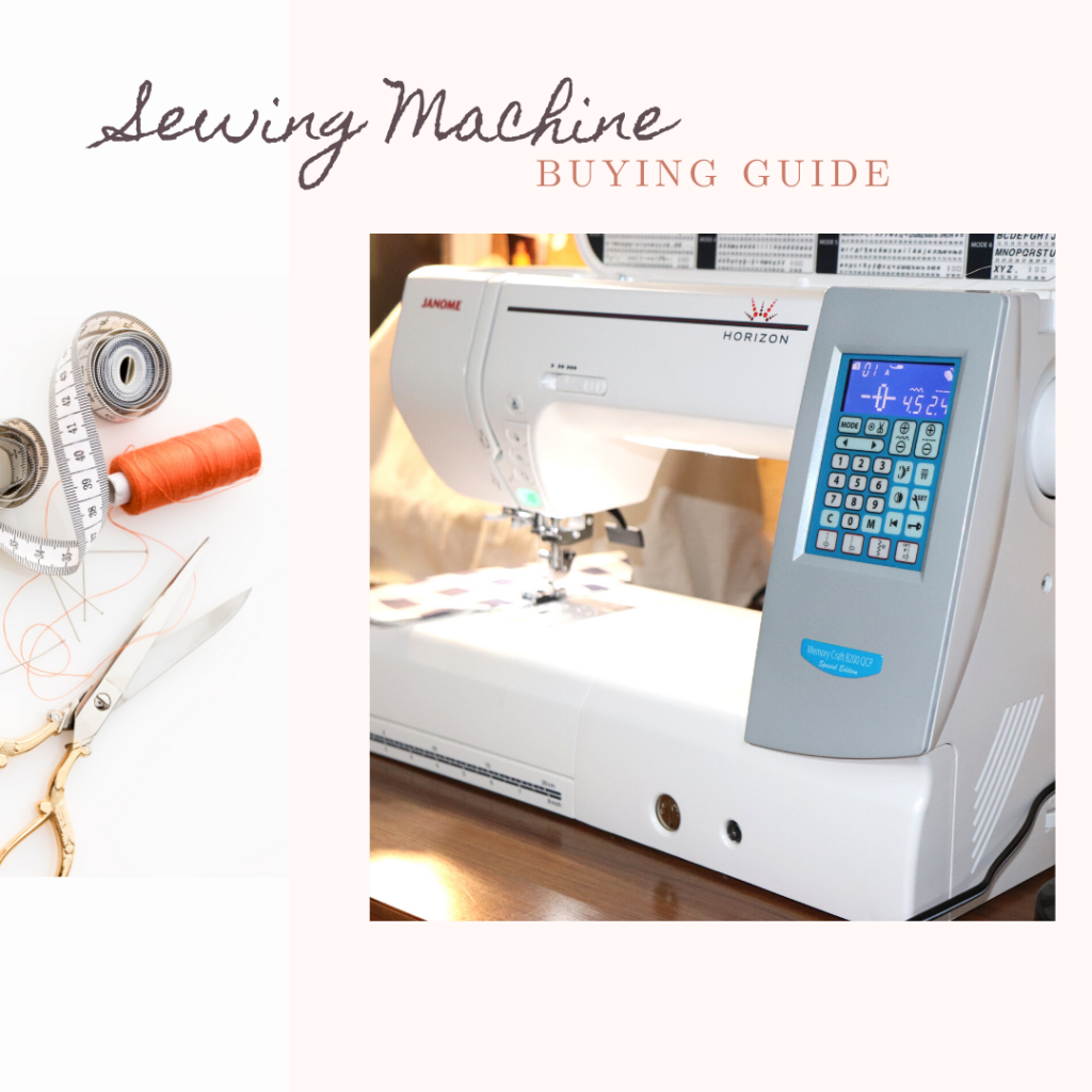 sewing machine buying guide with picture of Janome sewing machine, scissors, tape measure and thread