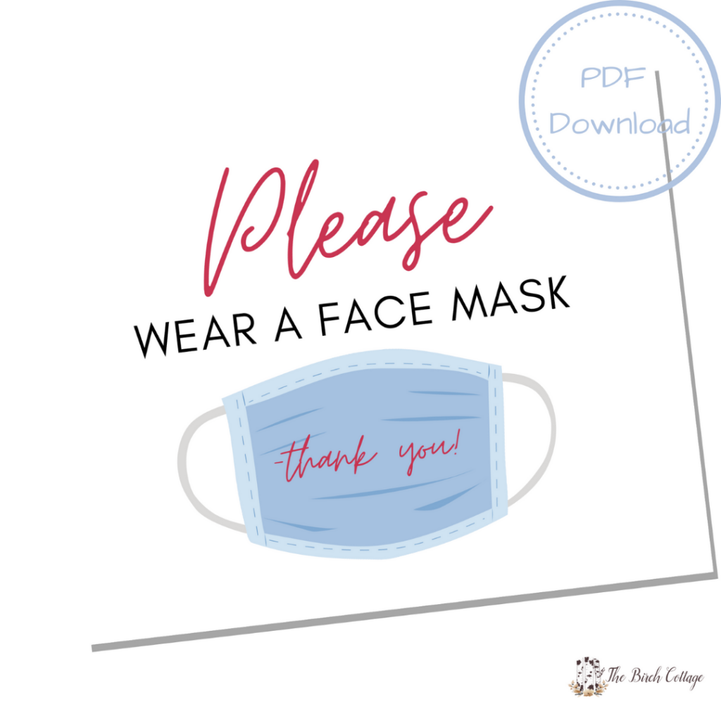Use this set of Please Wear Face Mask printable signs in your office, medical facility, home or anywhere to request visitors wear a face mask.