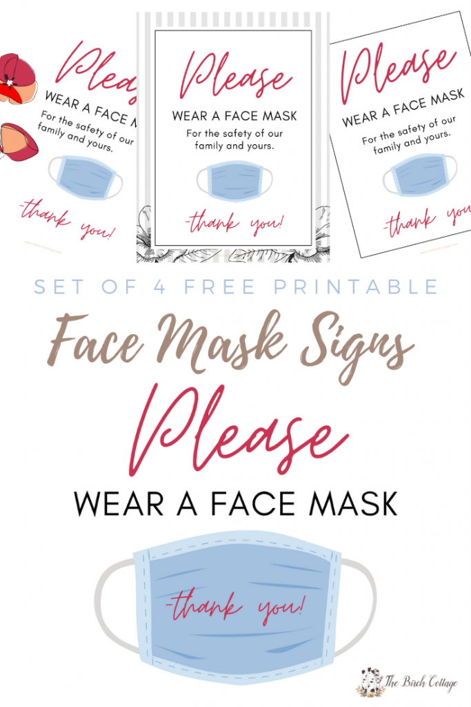 Please Wear a Face Mask for the Safety of Our Family and Yours printable signs for use in your home or anywhere to remind visitors to wear a face mask.